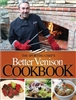 The Sporting Chef's Better Venison Cookbook. Leysath