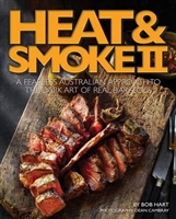 Heat and Smoke 11. The fearless Australian Approach to the Dark Art of Real Barbeque. Hart.