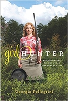 Girl Hunter: Revolutionising the Way We Eat, One Hunt at a Time. Pellegrini.l