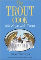 The Trout Cook: 100 Ways with Trout. Hayes