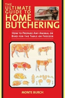 The Ultimate Guide to Home Butchering. Burch.