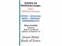 Dates of Manufacture. Colt