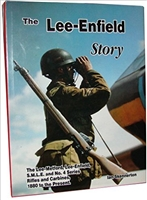 The Lee-Enfield Story. Skennerton