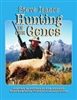 Hunting in the Genes. Steve Isaacs