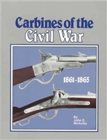 Carbines of the Civil War. 1861-1865  McAulay.
