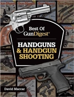 The Best of Gun Digest Handguns and Handgun Shooting. Maccar