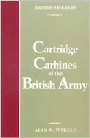 Cartridge Carbines of the British Army. Petrillo.