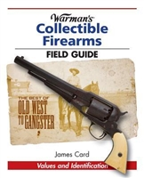 Warman's Collectible Firearms Field Guide. Card