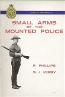 Small Arms of the Mounted Police. Phillips, Kirby.