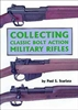 Collecting Classic Bolt Action Military Rifles. Scarlaca