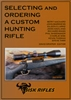 Selecting and Ordering a Custom Hunting Rifle. Sisk.