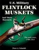 US Military Flintlock Muskets and their Bayonets.  1790-1815 Schmidt