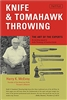 Knife & Tomahawk Throwing: The Art of the Experts. McEvoy.