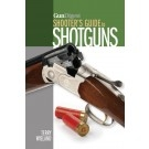 Shooters Guide to Shotguns. Weiland