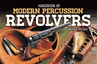 Handbook of Modern Percussion Revolvers. Morgan.