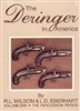 The Derringer in America Vol 1. Wilson, Eberhart.