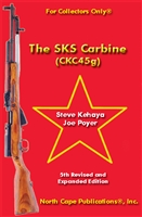 The SKS Carbine (CKC45g). Kehaya & Poyer