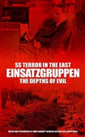 SS Terror in the East Einsatzgruppen: The Depths of Evil. Carruthers.