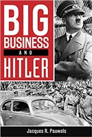 Big Business and Hitler. Pauwels.