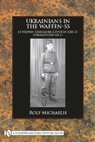 Ukrainians in the Waffen-SS. Michaelis