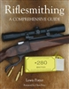 Riflesmithing. A Comprehensive Guide. Potter