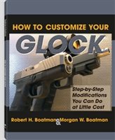 How to Customize your Glock.  Boolman