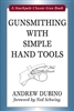 Gunsmithing With Simple Hand Tools. Dubino.