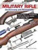 Collectors Guide to Military Rifle, Disassembly and Reasessembly. Mowbray, Puleo.