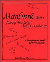 Metalwork: Part 1. A Guncraftsmanship Manual. Ravenshear