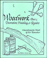 Woodworking: Part 2. A Guncraftsmanship Manual.Ravenshear