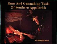Guns and Gunmaking Tools of the Southern Appalachia. The Story of the Kentucky Rifle. Irwin.