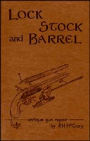 Lock Stock and Barrel. Antique Gun Repair. McCrory.