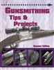 Gunsmithing Tips and Projects. 2nd Edn. Wolfe.