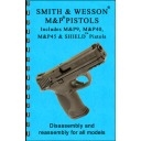 GUN-GUIDES DISASSEMBLY & REASSEMBLY S&W M&P PISTOLS