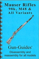 Gun-Guides, Mauser Rifle K98 M48 & All Variants Disassembly & Reassembly.