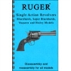 Gun-Guides Assembly / Disassembly Ruger Single Action Revolvers.