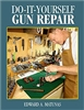 Do-It-Yourself Gun Repair: Gunsmithing at Home. Matunas.