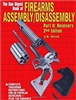 The Gun Digest Book of Firearms Assembly/Disassembly: Pt. II: Revolvers. Wood.