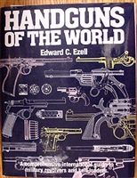 Handguns of the World. Ezell