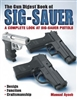 The Gun Digest Book of the Sig-Sauer.  Ayoob
