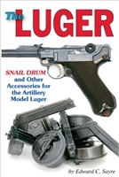 The Luger Snail Drum and Accessories for the Artillery Luger.  Sayre