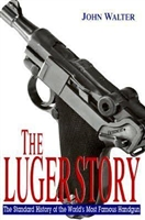 The Luger Story. Walter