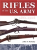 Rifles of the US Army 1861 - 1906 McAulay