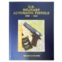US Military Automatic Pistols 1920 - 1945. Vol 11. Meadows