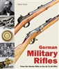 German Military Rifles. Werder to the M/71.84 Rifle. Vol 1. Storz