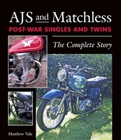 AJS and Matchless Post-War Singles and Twins: The Complete Story. Vale.
