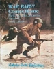 War Baby! Comes Home : The US Calibre .30 M1 Carbine. Vol 2. Ruth.