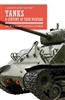Tanks: A Century of Tank Warfare. Gilbert, Casiere.