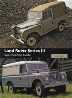 Land Rover Series III Specification Guide. Taylor.