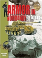 Armor in Normandy. The Germans. Thers.